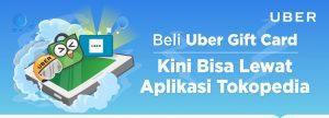 Beli Uber Gift Card Kini Bisa di Tokopedia