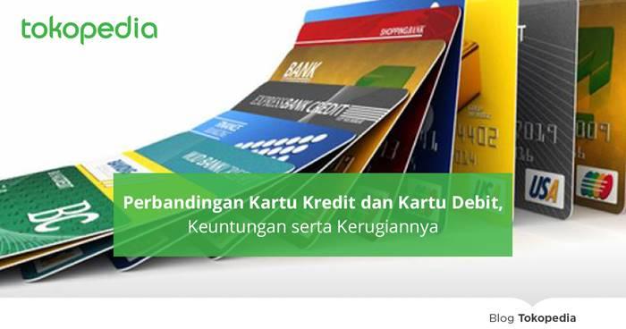 Perbedaan Antara Kartu Debit Dan Kartu Kredit - Berbagi ...