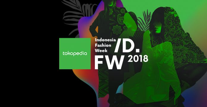 Tokopedia X Indonesia Fashion Week 2018