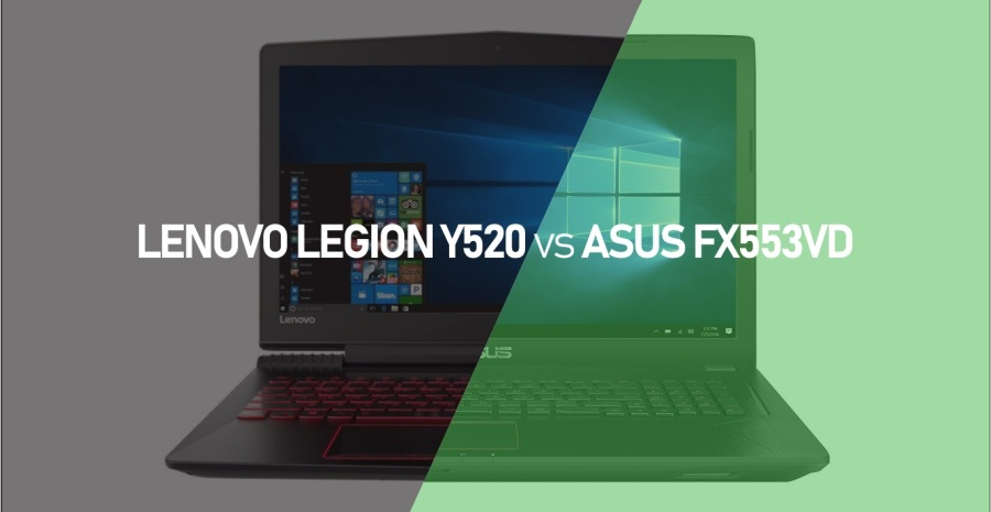 Review Lenovo Legion Y520 Vs Asus Fx553vd Tokopedia Blog