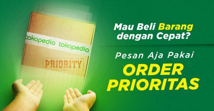 tokopedia order prioritas