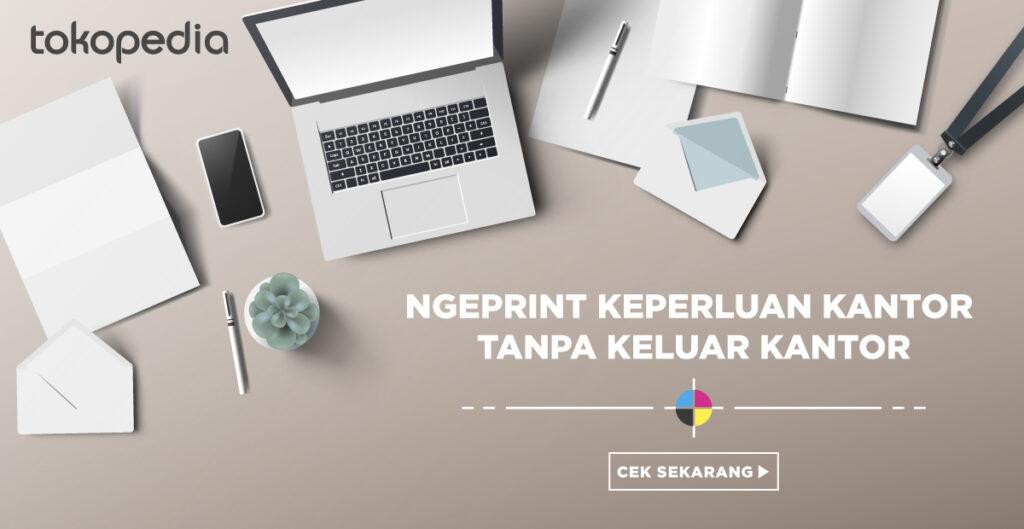Tokopedia Print - Kebutuhan Perkantoran
