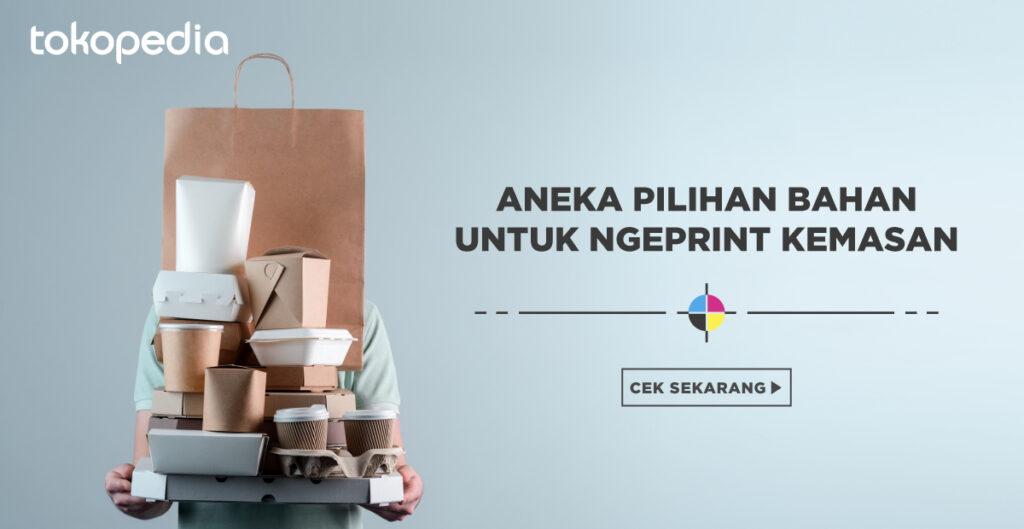 Tokopedia Print - Packaging