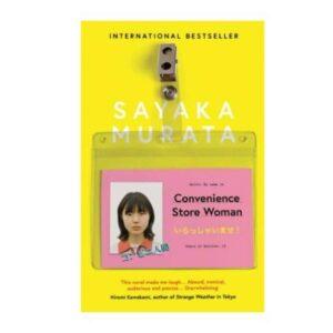 Convenience Store Woman – Sayaka Murata (IS_ Goodreads)
