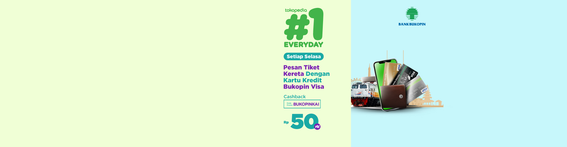 Setiap Selasa Pesan Tiket Kereta Pakai Kartu Kredit Bukopin Cashback hingga 50 rb!