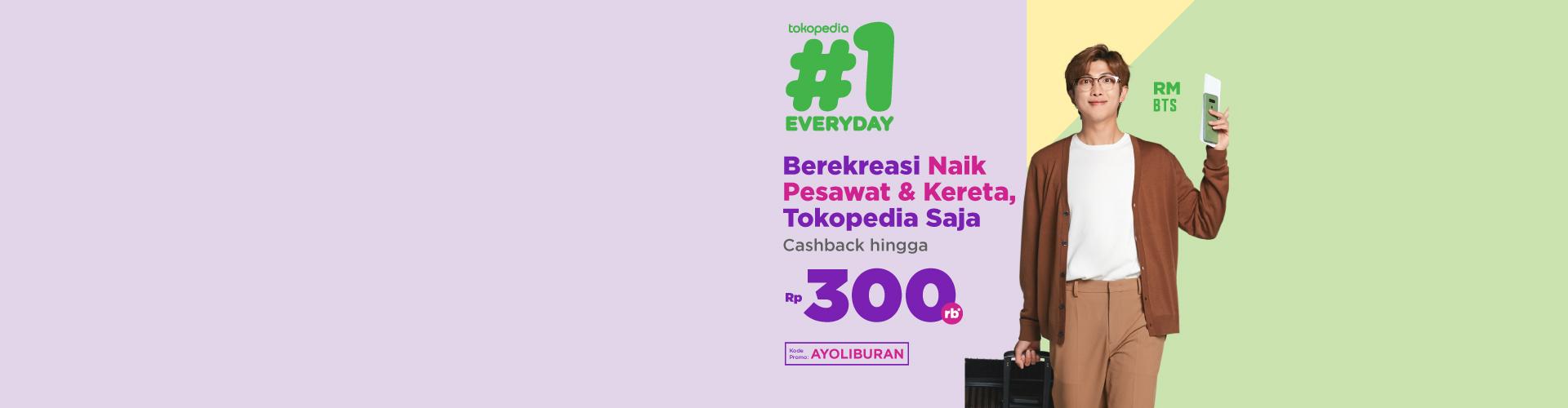 Buat Tiket Kereta, Tokopedia Saja Cashback hingga 65 rb*