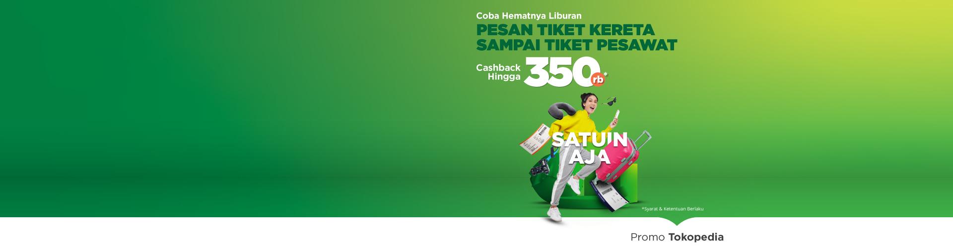 Khusus buat kamu pengguna baru, yuk belu tiket kereta di Tokopedia dan dapatkan cashback sampai 65ribu!