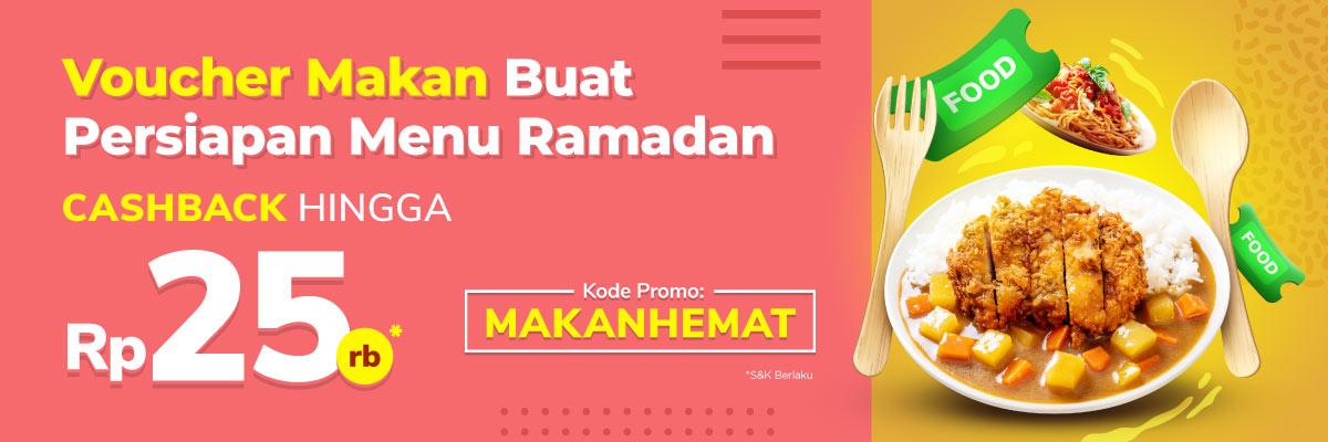 Bulan Ramadhan bisa lebih hemat dengan beli Voucher Makan di Tokopedia, Cashback hingga 25k