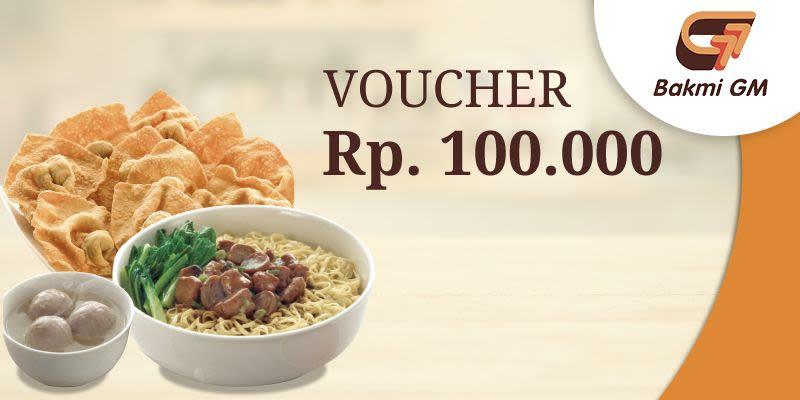 Voucher Value Bakmi GM Rp 100.000