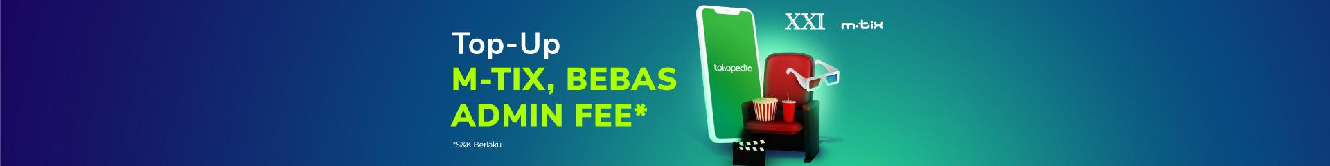[NONTONYUK] Top Up M-Tix di Tokopedia, bebas biaya admin. Klik di sini.