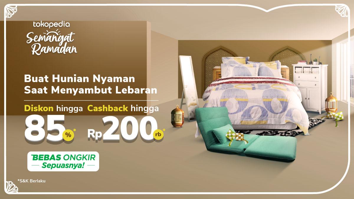 Penuhi Kebutuhan Hunian Jelang Ramadan, Diskon s.d. 85% + Cashback s.d. Rp200 Rb