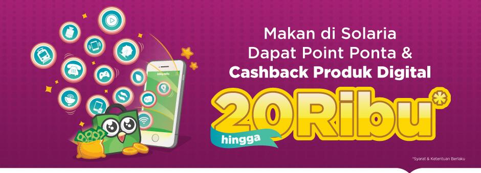 Makan di Solaria Dapat Cashback Produk Digital hingga 20 Ribu!