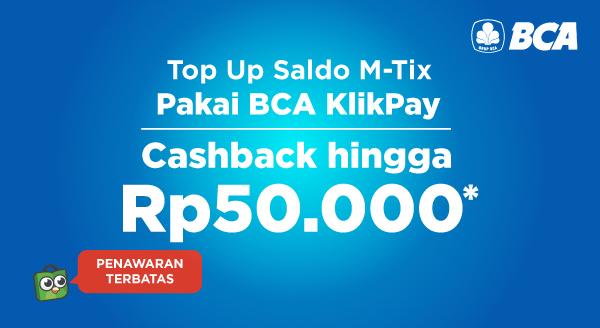 Top Up M-Tix, Hemat Pakai BCA KlikPay!