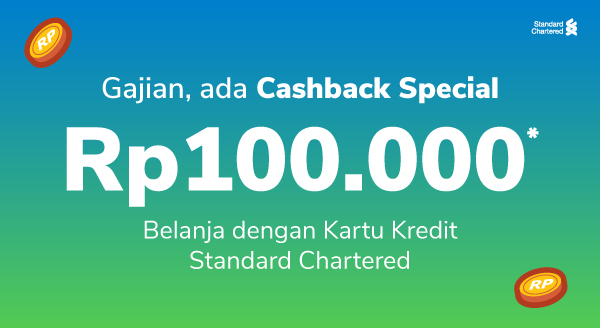 Cashback Special di Minggu Gajian Pakai Kartu Kredit Standard Chartered