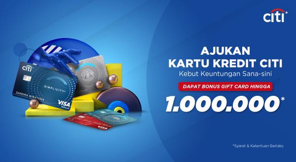Apply Kartu Kredit Citibank, Bonus Gift Card Tokopedia Rp1.000.000