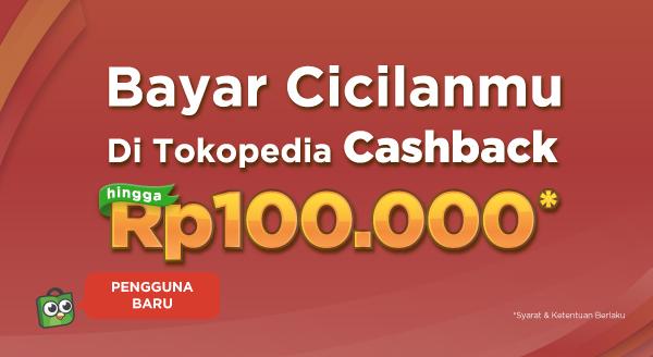 Ada Cashback Saat Bayar Cicilan di Tokopedia!