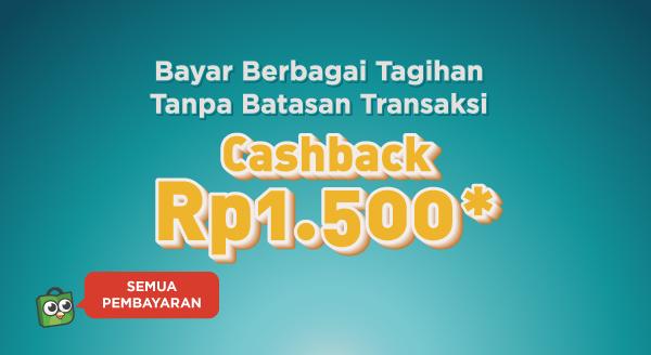 Bayar Berbagai Tagihan, Cashback Rp1.500