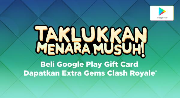 Beli Kode Voucher Google Play Dapatkan Extra Gems Clash Royale senilai hingga Rp500.000!