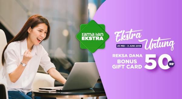 Gajian? Buruan Investasi Reksa Dana! Bonus Gift Card Rp50.000
