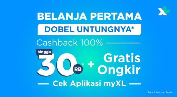 Cashback hingga Rp30.000 dan Gratis Ongkir special untuk pengguna aplikasi myXL