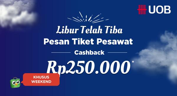 Promo Kartu Kredit UOB – Cashback Rp250.000 Setiap Sabtu dan Minggu