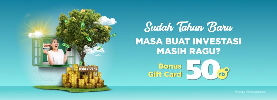 Bonus Gift Card 50rb Bagi Kamu Yang Investasi Reksa Dana di Tokopedia!