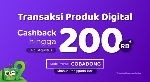 Transaksi Produk Digital, Cashback hingga Rp200.000