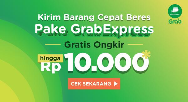 Nikmati Gratis Ongkir hingga Rp10.000 dengan Grab Express