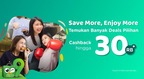 Lebih Hemat, Lebih Seru dengan Cashback Deals s.d 30rb!