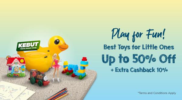Si Kecil Penuh Tawa dengan Mainan Favoritnya! Diskon s.d 50% + Cashback 10%