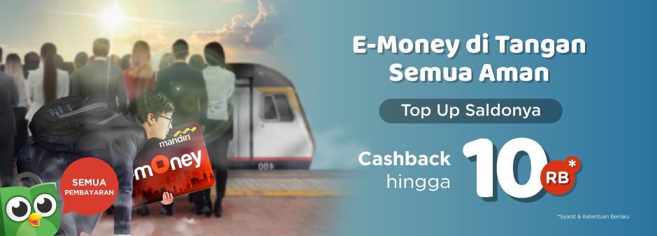 Top Up E-Money Lebih Cepat dan Dapat Cashback hingga Rp10.000