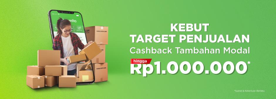 Kebut Penjualan Dengan Tambahan Modal Usaha, Cashback Special Hingga Rp1 Juta!