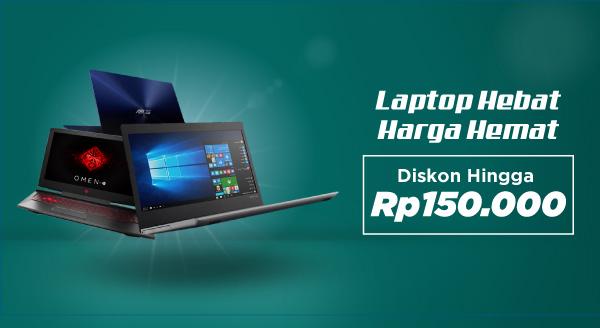 Beli Laptop Baru Hemat 150 Ribu!