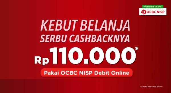 Pakai Kartu OCBC NISP Debit Online, Nikmati Cashback Rp110.000