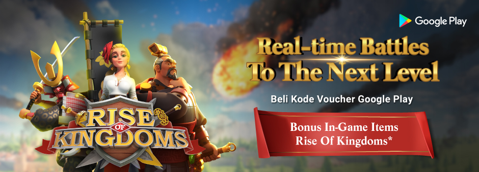 Bonus In-Game Items Rise Of Kingdom Buat Kamu!