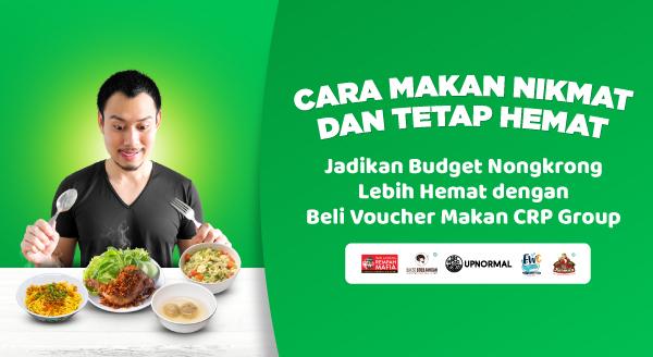 Makan Nikmat Tetap Hemat dengan Voucher Makan CRP Group!