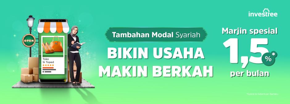 Pinjaman Modal Syariah Investree, Marjin Spesial Hanya 1.5% per Bulan