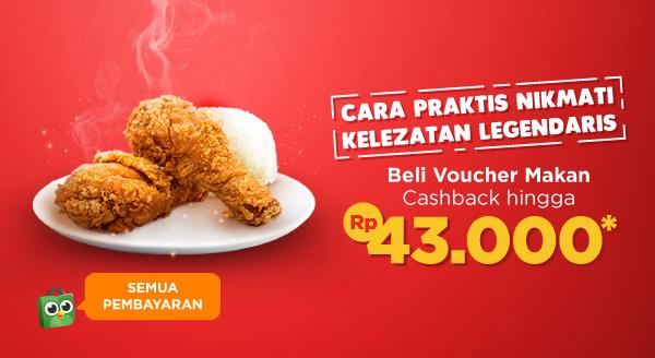 Suka Makan Ayam Goreng, Cashback hingga 43 Ribu!