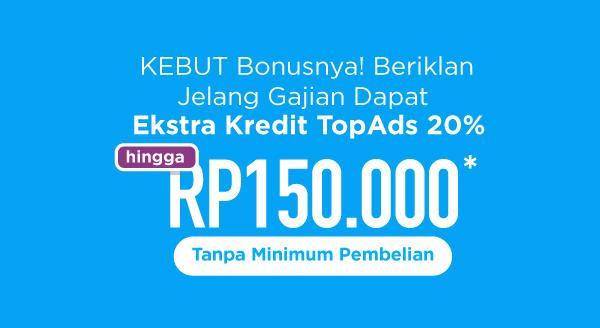 KEBUT Ekstra Kredit TopAds hingga Rp150.000