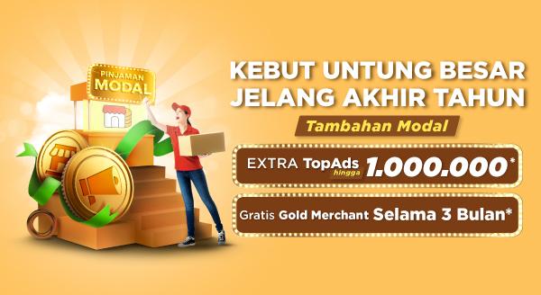 Ajukan Pinjaman Modal Dapatkan Extra TopAds dan Gold Merchant Buat Kebut Penjualan!