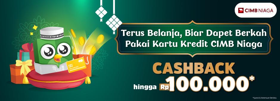Cashback Berkah hingga Rp100.000 dengan Kartu Kredit CIMB Niaga