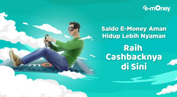 Praktis Top Up E-Money di Sini, Raih Cashbacknya!
