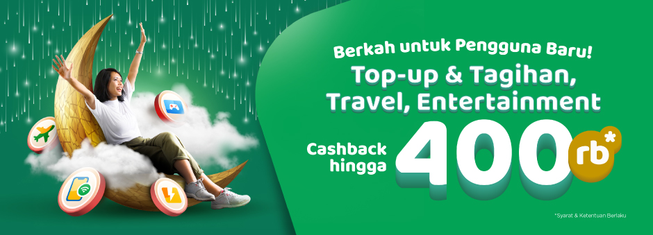 Top up & Tagihan/Travel/Entertainment, Cashback s.d 400rb