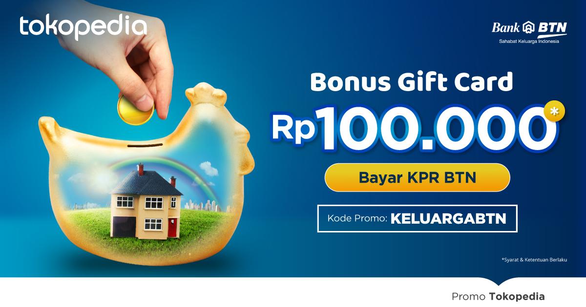 Bayar Cicilan KPR, Nikmati Bonus Gift Card Rp100.000!
