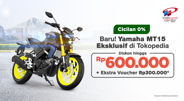 Motor Baru Yamaha MT15, Diskon hingga 600 Ribu + Ekstra Voucher Bensin 300 Ribu