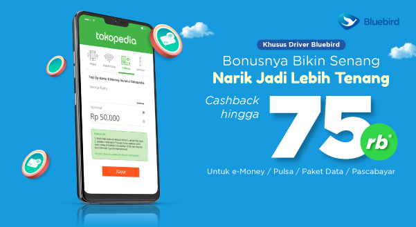 Khusus Driver Bluebird,: Cashback e-Money & Produk Telekomunikasi