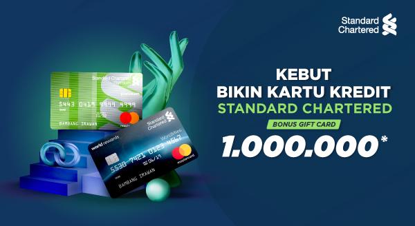 Ajukan Kartu Kredit Standard Chartered & Raih Bonus Hingga Rp1.000.000