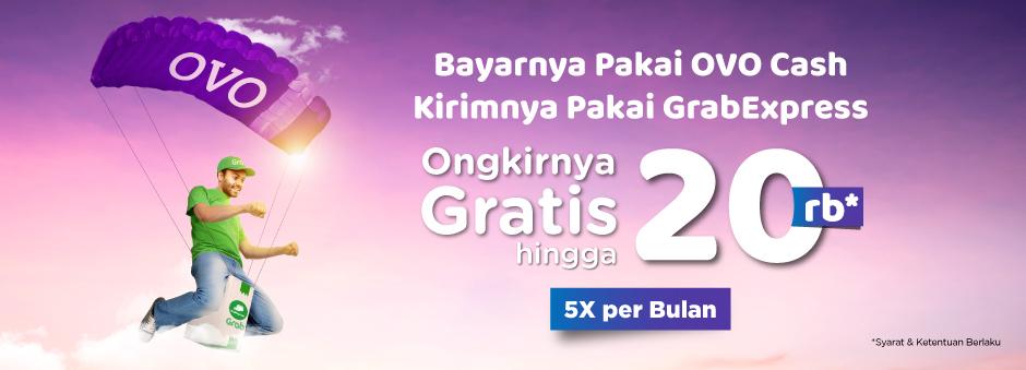 5x Gratis Ongkir Pakai Grab Express dan OVO Cash !