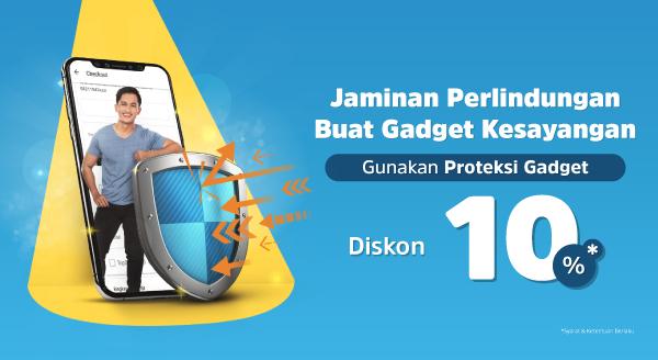Proteksi Gagdet Diskon 10%!