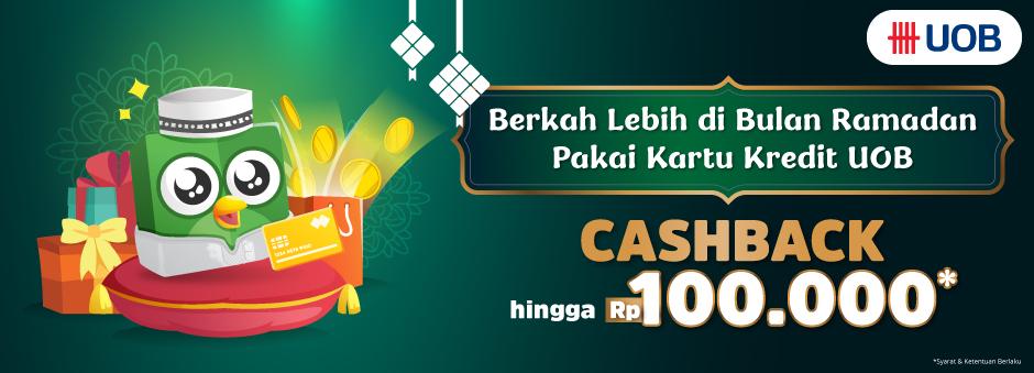 Cashback Berkah Rp100,000 Pakai Kartu Kredit UOB!